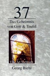 Biehl-Georg-37-gott-teufel-geheimnis